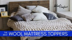 5 Best Wool Mattress Toppers for 2020 | Ultimate Guide & Reviews